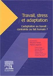 Travail, stress et adaptation