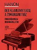 Der Klaviervirtuose 60 Fingeruebungen. Klavier