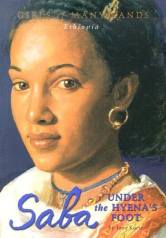 Saba: Under the Hyena's Foot (Girls of Many Lands)