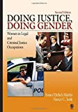 img - for Doing Justice, Doing Gender: Women in Legal and Criminal Justice Occupations (Women in the Criminal Justice System) by Susan Ehrlich Martin (2006-10-27) book / textbook / text book