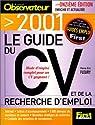 Le guide du CV et de la recherche d'emploi, 11ème édition 2001 par Fleury