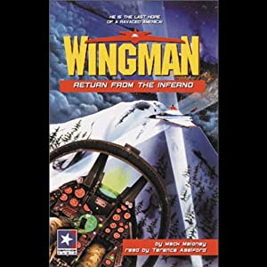 Wingman #9: Return from the Inferno | [Mack Maloney]