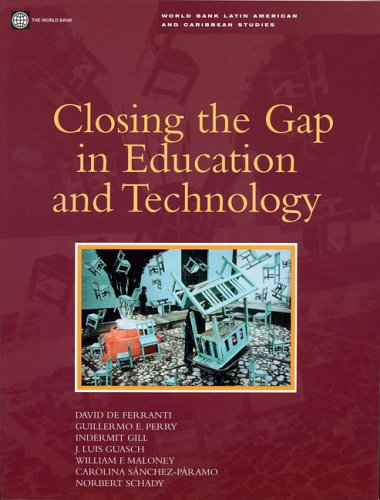 Closing the Gap in Education and Technology (World Bank Latin American and Caribbean Studies)