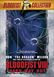 Bloodfist VIII: Hard Way Out (Full Screen) [Import]