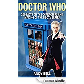 Doctor Who: 200 Facts on the Characters and Making of the BBC TV Series (English Edition)