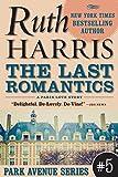 THE LAST ROMANTICS, A Paris Love Story  (Park Avenue Series, Book #5)
