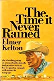 The Time It Never Rained (0385050755) by Kelton, Elmer