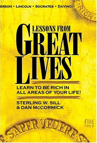 Image for Lessons from Great Lives: Learn To Be Rich In All Areas of Your Life