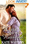 Rose's Mail Order Husband - A Histori...
