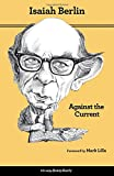 img - for Against the Current: Essays in the History of Ideas, Second Edition book / textbook / text book