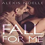 Fall for Me | Alexis Noelle