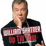 Up Till Now | William Shatner