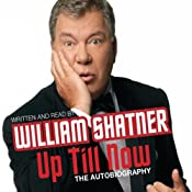 Up Till Now | [William Shatner]
