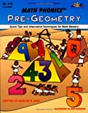 Math Phonics Pre-Geometry: Quick Tips and Alternative Techniques for Math Mastery
