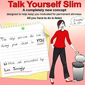Talk Yourself Slim | [Lee Janogly]