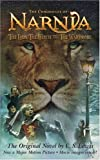 The Lion, the Witch and the Wardrobe, Movie Tie-in Edition (Narnia) (0060765488) by C. S. Lewis