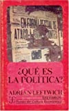 img - for Que es la politica? : la actividad y su estudio (Poltica) (Spanish Edition) book / textbook / text book