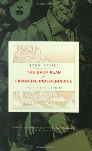 The Baum Plan for Financial Independence: and Other Stories