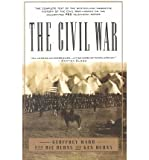 The Civil War: The complete text of the bestselling narrative history of the Civil War--based on the celebrated PBS television series (0679755438) by Ward, Geoffrey C.