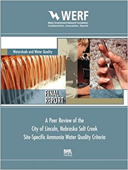 Peer Review of the City of Lincoln Nebraska Salt Creek Site-Specific