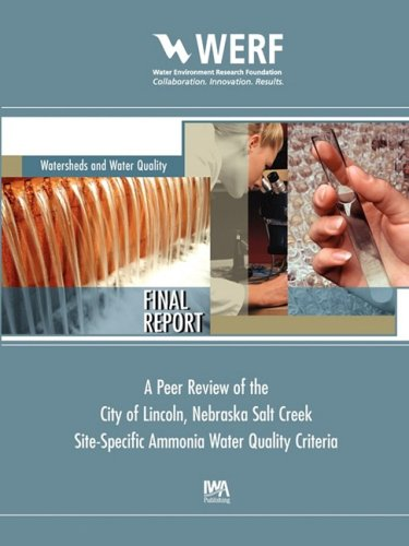 A Peer Review of the City of Lincoln Nebraska Salt Creek Site-Specific Ammonia Water Quality Criteria (Werf Report Serie