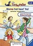 Leserabe - Mama hat heut' frei: Band...