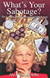 img - for What's Your Sabotage? by Alyce P. Cornyn-Selby (2000-01-16) book / textbook / text book