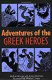 img - for Adventures of the Greek Heroes book / textbook / text book