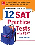 McGraw-Hill Education 12 SAT Practice Tests with PSAT, 3rd Edition