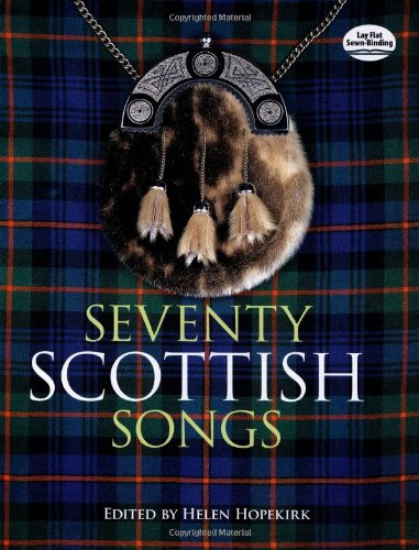 Seventy Scottish Songs (Dover Song Collections)