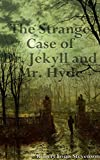 Image of The Strange Case of Dr. Jekyll and Mr. Hyde: Titan Read Classics (Illustrated)