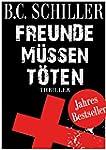 Freunde m�ssen t�ten - Thriller (Germ...