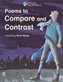 Brian Moses Poems to Compare and Contrast (PELICAN BIG BOOKS)