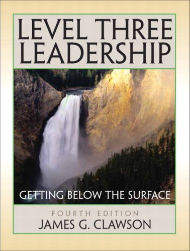 Level Three Leadership: Getting Below the Surface (4th...