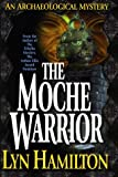 The Moche Warrior (Archaeological Mysteries, No. 3) (0425168093) by Hamilton, Lyn