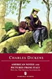 American Notes and Pictures from Italy: For General Circulation (0460876856) by Dickens, Charles