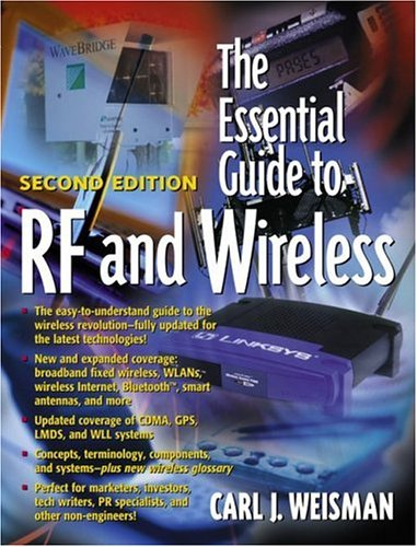 The Essential Guide To Rf And Wireless (2Nd Edition)