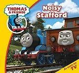 Thomas Story Time 26: Noisy Stafford (Thomas & Friends Story Time)