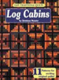 Easy Traditional Quilts: Log Cabins (1885588267) by Meunier, Christiane