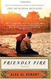 Friendly Fire: Stories