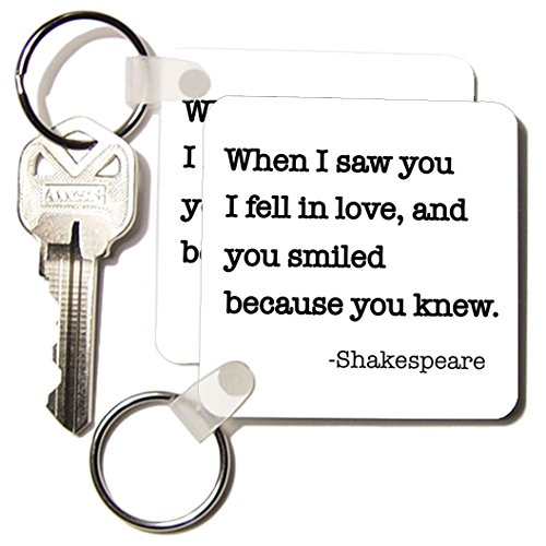 Kc_171935_1 Evadane - Quotes - When I Saw You I Fell In Love And You Smiled Because You Knew. - Key Chains - Set Of 2 Key Chains