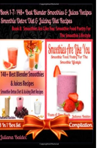 148+ Best Blender Smoothies Recipes & Blender Juicing Recipes For The Smoothie Detox Diet & Juicing Diet + Smoothies Are Like You: Smoothie Food ... Quotes For Smoothie Lifestyle Recipe Journal) by Juliana Baldec