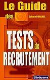 echange, troc Sabine Duhamel - Le guide des tests de recrutement