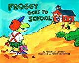 Froggy Goes to School (0140562478) by London, Jonathan