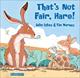 img - for That's Not Fair, Hare! book / textbook / text book
