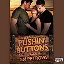 Pushin' Buttons: The Boot Knockers Ranch, Book 1 (       UNABRIDGED) by Em Petrova Narrated by Janet King