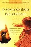 img - for O Sexto Sentido Das Crian as (Em Portuguese do Brasil) book / textbook / text book