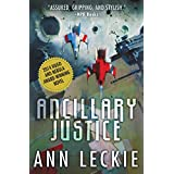 Ancillary Justice (Imperial Radch) ~ Ann Leckie