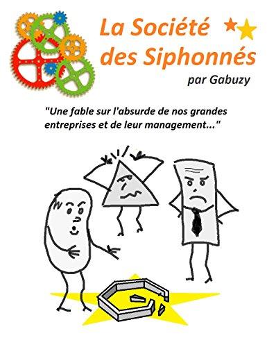 Couverture du livre La Société des Siphonnés (Les Ronds et les Carrés en folie t. 1)