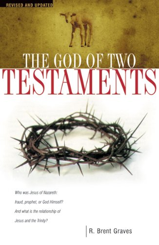 God of Two Testaments, The, by Robert Brent  Graves